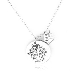 Wholesale 2016 father s day engraved letters quot Dogs aern t my whle life thy make my life whole quot Pendant Alloy Necklace Fashion Jewelrys Gift ZJ