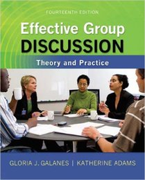 Wholesale Hot sale Effective Group Discussion Theory and Practice Fourteenth Edition by Gloria J Galanes I Katherine Adams