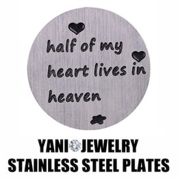 Stainless Steel Floating Locket Charm Window Plate Half Of My Heart Lives in Heaven Floating Plate For Floating Locket