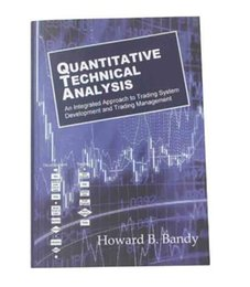 Wholesale 2016 New Book Quantitaltive Technical Analysis by Howard B Bandy An integrated approach to trading system development