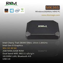 Wholesale RKM MK36S Windows10 Genuine authority Intel Z8300 bit GB GB Dual WIFI a b g n BT4 USB MINI PC