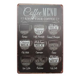 Wholesale New Arrival Hot Sale Mike86 CAFE MENU KNOW YOUR COFFEE TIN SIGN Old Wall Metal Painting ART Decor AA Mix order CM