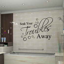 Wholesale Soak Your Troubles Away Words Quote Removable Wall Decal Vinyl Art Sticker DIY new hot