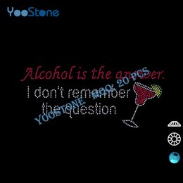 Wholesale Alcohol Is The Answer I Don t Remember The Question Iron On Rhinestone Martini For t Shirt