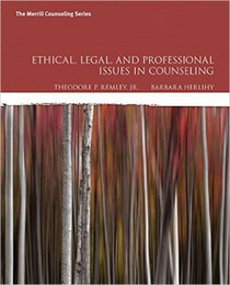 Wholesale Ethical Legal and Professional Issues in Counseling th Edition by Theodore P Remley Jr Author Barbara P Herlihy Author