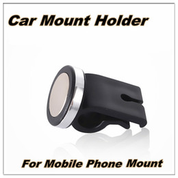 Wholesale Portable Mine Car Mount Holder Degrees Rotate Air Vent Mount outlet magnet stents strong magnetic phone bracket