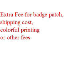 Wholesale Extra Fee for badge patch shipping cost colorful printing or other fees for your orders of soccer jerseys