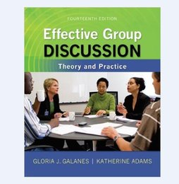 Wholesale 2016 Book Effective Group Discussion Theory and Practice Fourteenth Edition by Gloria J Galanes I Katherine Adams