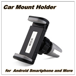 Wholesale 360 Degrees Rotate Car Mount Universal Air vent Mount Cell Phone Holder For inch Mobile Phone and electronic products
