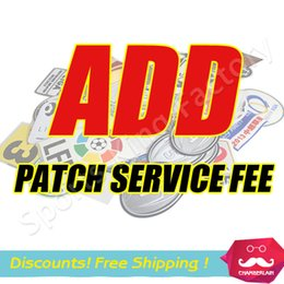 Wholesale Top Quality Add soccer jersey Patch service fee