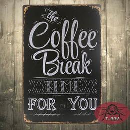 Break fotografías en Línea-Decoración casera del vintage El tiempo de la rotura del coffe para usted Regalo decorativo de la imagen de la pared del cartel de la placa de la lata F-65 160909 #