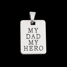 Wholesale 20pcs Antique Silver Plating Alloy Tag Charms My Dad My Hero Message Pendant Charms Dog Tag Father s Day Gift Charms AAC904