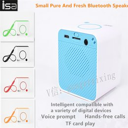 Wholesale Stereo Cell Phone Speaker - ISA Wireless Bluetooth Small Pure And Fresh Speaker On-board Miniature Cell Phone Subwoofer 3D Stereo Sound TF Card Play Hands-free Call