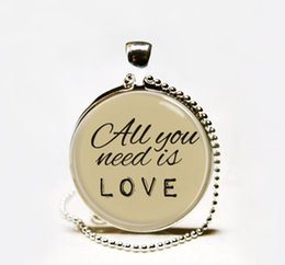 Wholesale Handmade All you need is love necklace Love pendant jewelry The Beatles Lyrics Jewelry song quote necklace