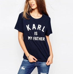 Wholesale Europe and the United States Karl is my father printing round collar short sleeve women T shirt to booking