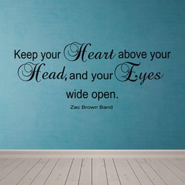 Wholesale Keep Your Heart Above Your Head Zac Brown Band Lyrics Vinyl Wall Decal Sticker Art Mural Home Décor Quote