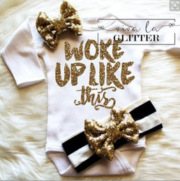 Wholesale 2017 INS piece set outfits baby girl toddler Woke up like this romper diaper covers bloomers play suits onesies sequins glitter headband