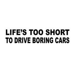Promotion fenêtres course La vie est trop courte Decal Funny Car Truck Sticker en vinyle Jdm Racing Window Decal Car Styling Accessoires Art Decor