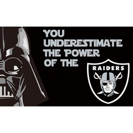 Wholesale Raiders Flag x5 ft YOU ARE UNDERESTIMATE THE POWER OF THE Raiders Metal Grommets US Sport Team Banner Digital Printing Raiders Flag