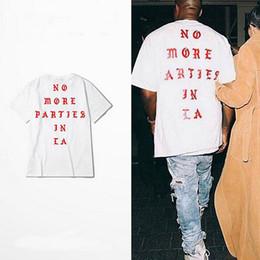 Camisas novas do partido On-line-Kanye West New T Shirt NENHUM MAIS PARTIDOS NO T-SHIRT DO LA T-shirt curto da cópia do T da luva T-shirt Meninos frouxos Frete Grátis