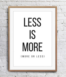 Motivational Inspirational Quotes Less Is More Art Poster Wall Decor Pictures Art Print Poster Unframe 16 24 36 47 Inches