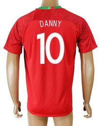 17-18 Home 10 DANNY red Custom Thai Quality Shirts Soccer Jerseys,mens Customized 7 RONALDO 20 QUARESMA 19 ELISEU 17 NANI 17 NAN Soccer Wear