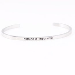 New Nothing Is Impossible Stainless Steel Engraved Positive Inspirational Quote Stamped Cuff Mantra Bracelet Bangle For Women Best Gifts