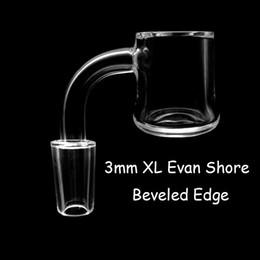 Beveled Edge 3mm XL Evan Shore Quartz Banger 10mm 14mm 18mm Male Female Evan Shore Banger Quartz Nails For Dab Rigs