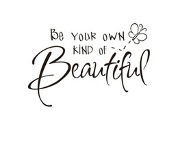 2016 wall decal kind beautiful free shipping2013 new design be your own kind