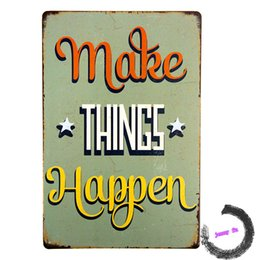 Metal Tin Signs Make Things Happen Beer Poster Bedroom Pub Home Decor Craft Wall Painting 20161005