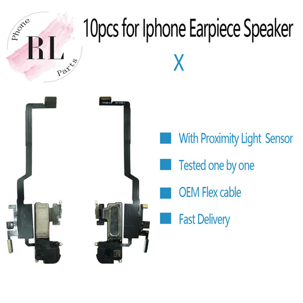 10pc  oem for iphone x front ear earpiece  peaker headphone li tening cable flex with proximity light  en or  hipping