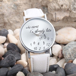 Wholesale New Women Watches Casual Leather WristWatches Letter Geneva Watch Who Cares I m Already Late Irregular Figure Quartz