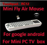 Wholesale Touchpad Mini Fly Air Mouse RC12 GHz wireless Keyboard for google android Mini PC