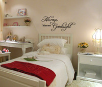 Wholesale funlife Modern Wall Sticker piece Always Kiss me Goodnight Vinyl Wall Quote saying sticker L2012482 L2012483