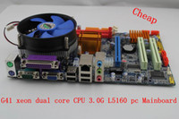 Wholesale G41 xeon dual core CPU G L5160 pc motherboard with ddr3 ram and Fan compo Mainboard