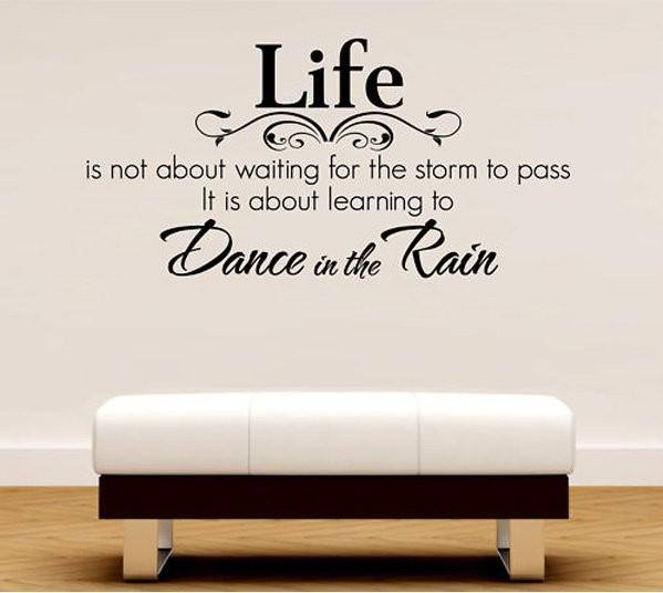 Wall Art Quotes About Love : Wholesale medium size life dance in the rain quote
