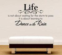 Wholesale medium size Life Dance In The Rain Quote Lettering Words Wall Art Decal Sticker Decal Hous