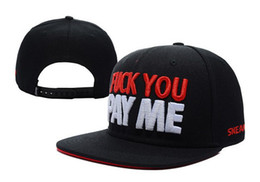 Wholesale sneaktip FUCK YOU PAY ME Snapback teams caps snapback hats caps ajustable fitted hats fifty caps