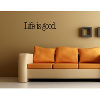 Wholesale LIFE IS GOOD Vinyl wall lettering stickers quotes and sayings home art decor