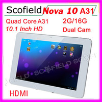 Wholesale 10 quot Quad Core A31 Nova Android Tablet G RAM G ROM HD Screen Tablet PC Dual Camera HDMI P Android