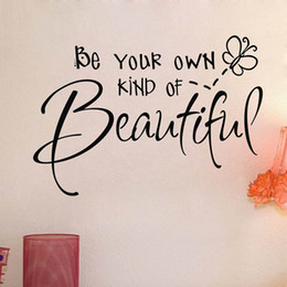 Wholesale New Listing quot Be Your Own Kind Of Beautiful quot Wall Quotes Stickers x60cm Wall Art Stickers Living Room Wall Decal