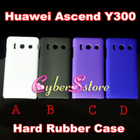 Wholesale 250pcs Colorful Hard Shell Rubberized Rubber back Case Cover For Huawei Ascend Y300 U8833 T8833