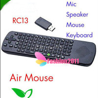 Wholesale 2 G RC13 Air Fly Mouse Wireless Keyboard PC Remote Control for Smart TV MID Android TV Box Mini PC TV Dongle Built in Mic Speaker