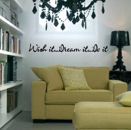 Wholesale Trading Phrases Wish it Dream it Do it Wall Decals Wall Sticker Vinyl wall quotes love sayings home art decor decal