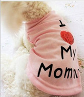 Wholesale 1pcs New Hot Sale Fashion Pet Clothes Dog puppy I love my Mommy Dog Vest Cotton color for choose