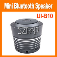 Wholesale Mini Wireless Bluetooth Speaker UI B10 Portable Speaker with HIFI For iPhone4S G Other Mobile phone