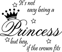 Wholesale Not Easy Being Princess Decor Cute vinyl wall decal quote sticker Inspirational