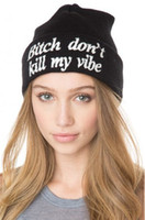 Wholesale new Bitch don t kill my vibe beanie for men women fashion beanies cheap hat cap streetwear snapback hats snapbacks caps