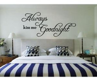 Wholesale DIY Quote Always Kiss Me Goodnight Wall Decal Bedroom Sticker Decor Mural