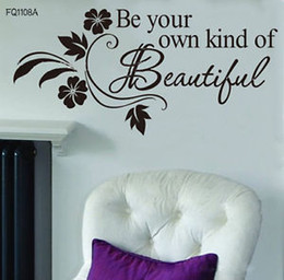 Wholesale DIY Be Your Own Kind Beautiful Flower Vine Wall Sticker Art Decor Decal Quote